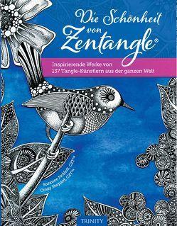 Die Schönheit von Zentangle® von McNeill,  Suzanne, Miedler,  Karin, Schmid,  Sigrid, Shepard,  Cindy