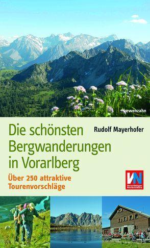 Die schönsten Bergwanderungen in Vorarlberg von Mayerhofer,  Rudolf