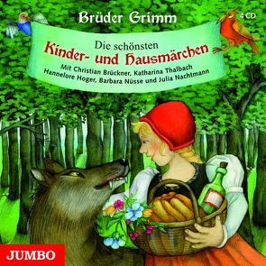 Die schönsten Kinder- und Hausmärchen von Grimm,  Jacob, Grimm,  Wilhelm