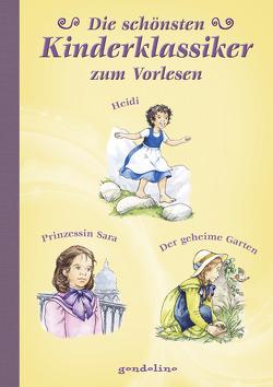 Die schönsten Kinderklassiker – zum Vorlesen,  Heidi/Prinzessin Sara/Der geheime Garten von Krautmann,  Milada