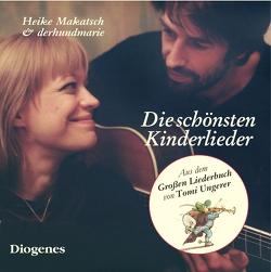 Die schönsten Kinderlieder von Makatsch,  Heike, Schröder,  Max Martin