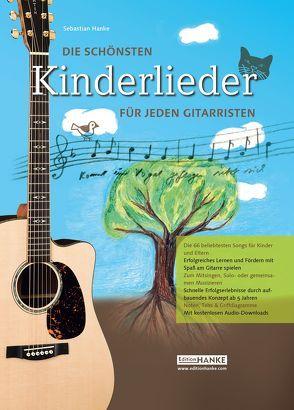 Die schönsten Kinderlieder für jeden Gitarristen von Hanke,  Sebastian