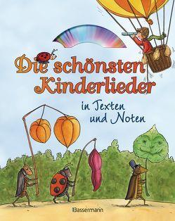 Die schönsten Kinderlieder in Texten und Noten: von Grasberger,  Ulrich