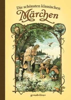 Die schönsten klassischen Märchen von Zick,  Alexander