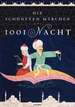 Die schönsten Märchen aus 1001 Nacht von Appel,  Sabine
