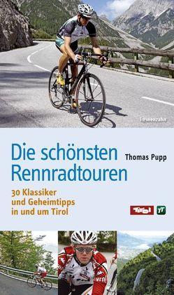 Die schönsten Rennradtouren von Pupp,  Thomas