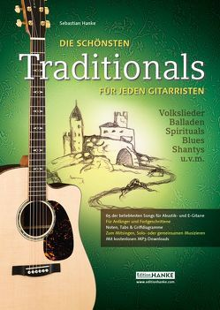 Die schönsten Traditionals für jeden Gitarristen von Hanke,  Sebastian