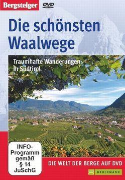 Die schönsten Waalwege von Bach,  Friedrich