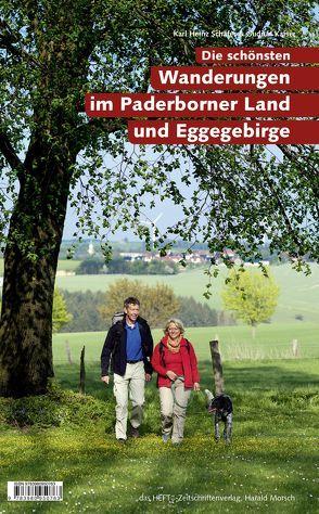 Die schönsten Wanderungen im Paderborner Land und Eggegebirge von Schaefer,  Karl-Heinz