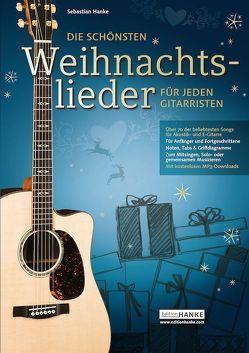 Die schönsten Weihnachtslieder für jeden Gitarristen von Hanke,  Sebastian