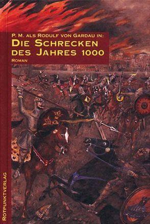 Die Schrecken des Jahres 1000. Utopischer Ritterroman von P.M.