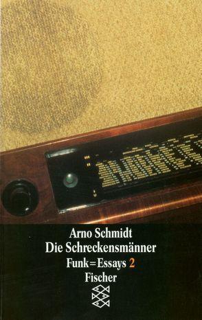 Die Schreckensmänner von Schmidt,  Arno