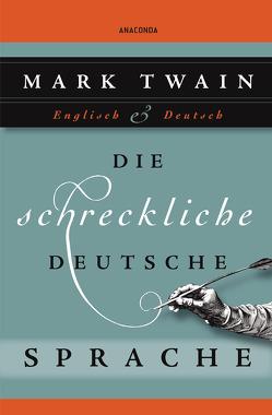 Die schreckliche deutsche Sprache von Landgraf,  Kim, Twain,  Mark
