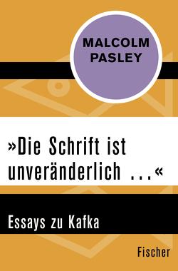 'Die Schrift ist unveränderlich …' von Pasley,  Malcolm