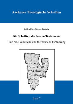 Die Schriften des Neuen Testaments von Jöris,  Steffen, Paganini,  Simone