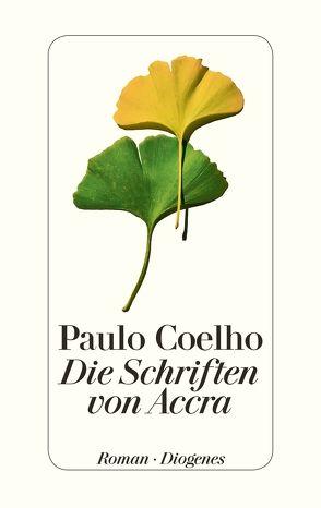 Die Schriften von Accra von Coelho,  Paulo, Meyer-Minnemann,  Maralde