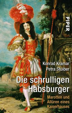 Die schrulligen Habsburger von Kramar,  Konrad, Stuiber,  Petra