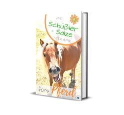 Die Schüßler Salze Therapie fürs Pferd von Skodnik,  Klaudia
