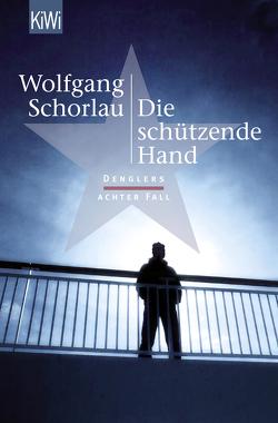 Die schützende Hand von Schorlau,  Wolfgang