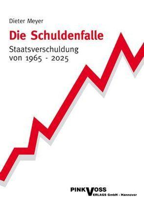 Die Schuldenfalle von Meyer,  Dieter