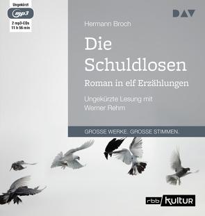 Die Schuldlosen. Roman in elf Erzählungen von Broch,  Hermann, Rehm,  Werner