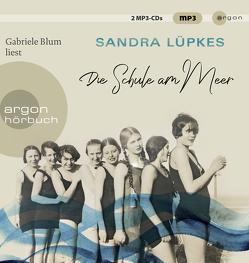 Die Schule am Meer von Blum,  Gabriele, Lüpkes,  Sandra