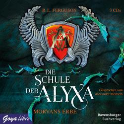 Die Schule der Alyxa. Morvans Erbe von Ferguson,  R. L., Merbeth,  Alexander