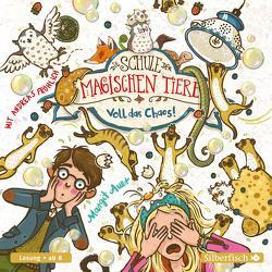 Die Schule der magischen Tiere 12: Voll das Chaos! von Auer,  Margit, Fröhlich,  Andreas