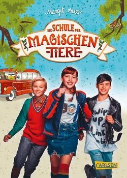 Die Schule der magischen Tiere: Das Buch zum Film von Auer,  Margit, Dulleck,  Nina