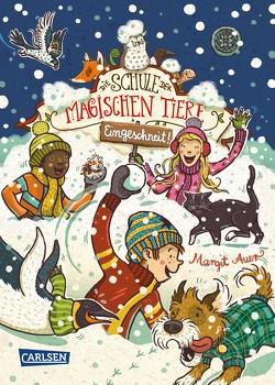 Die Schule der magischen Tiere: Eingeschneit! Ein Winterabenteuer von Auer,  Margit, Dulleck,  Nina