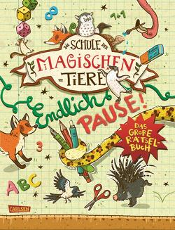 Die Schule der magischen Tiere: Endlich Pause! Das große Rätselbuch von Auer,  Margit, Busch,  Nikki, Dulleck,  Nina, Hahn,  Christiane