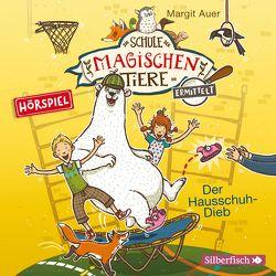 Die Schule der magischen Tiere ermittelt – Hörspiele 2: Der Hausschuh-Dieb von Auer,  Margit, Maire,  Laura
