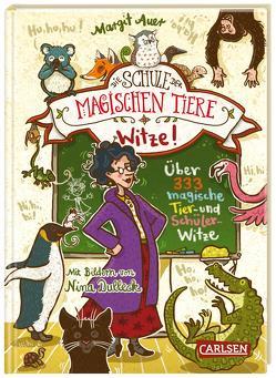 Die Schule der magischen Tiere: Witze! – Über 333 magische Tier- und Schülerwitze von Auer,  Margit, Dulleck,  Nina, Jockel,  Maja