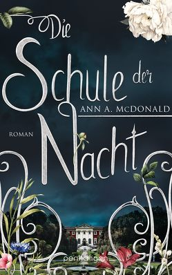 Die Schule der Nacht von Göhler,  Christoph, McDonald,  Ann A.
