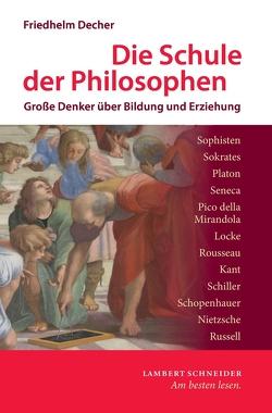 Die Schule der Philosophen von Decher,  Friedhelm