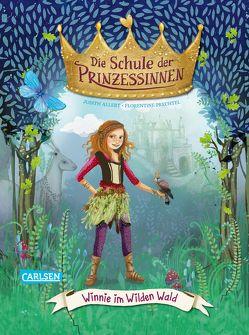 Die Schule der Prinzessinnen 3: Winnie im Wilden Wald von Allert,  Judith, Prechtel,  Florentine