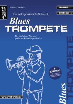 Die Schule für Blues-Trompete von Doersam,  Matthias, Gundlach,  Michael, Gustke,  Ralf, Karagiozidis,  Kostas, Kraus,  Joo, Schneider,  Peter, Stumpf,  Martin, Vanecek,  Bernhard