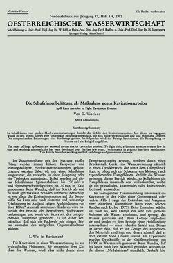 Die Schußrinnenbelüftung als Maßnahme gegen Kavitationserosion von Vischer,  Daniel