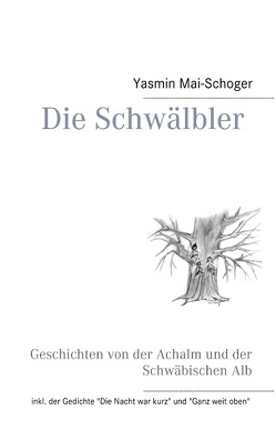 Die Schwälbler von Mai-Schoger,  Yasmin