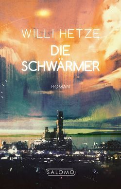 Die Schwärmer von Hetze,  Willi