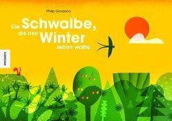 Die Schwalbe, die den Winter sehen wollte von Giordano,  Philip, Ickler,  Ingrid