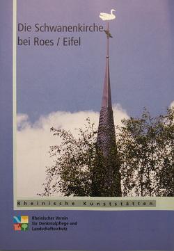 Die Schwanenkirche bei Roes/Eifel von Schommers,  Reinhold