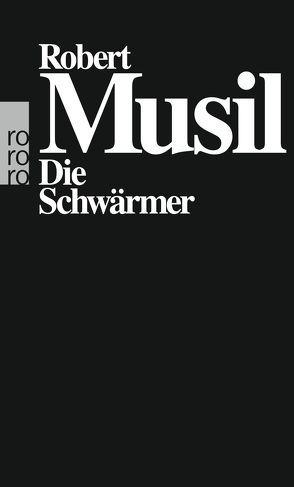Die Schwärmer von Musil,  Robert