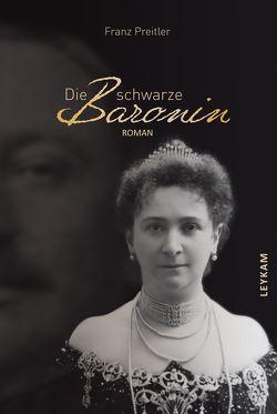 Die schwarze Baronin von Preitler,  Franz