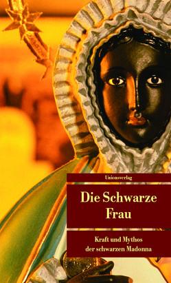 Die Schwarze Frau von Derungs,  Kurt, Früh,  Sigrid