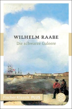Die schwarze Galeere von Raabe,  Wilhelm