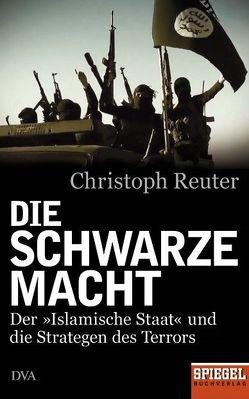 Die schwarze Macht von Reuter,  Christoph