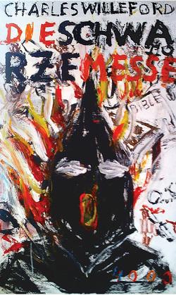 Die schwarze Messe von Nowatzki,  Frank, Willeford,  Charles