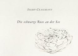 Die schwarze Rose an der See von Crasemann,  Sigrid