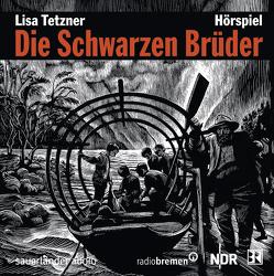 Die Schwarzen Brüder von Binder,  Hannes, Pietschmann,  Andreas, Pleitgen,  Ulrich, Tetzner,  Lisa